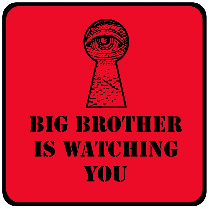 big brother is watching you red sign with eye in a keyhole